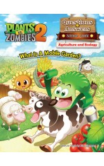Plants vs Zombies 2 – Questions & Answers Science Comic ●Agriculture and Ecology-What Is A Mobile Garden?