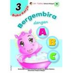 BUKU KERJA BERGEMBIRA DENGAN ABC 3