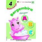 BUKU KERJA BERGEMBIRA DENGAN ABC 4