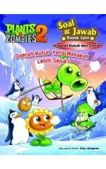 Plants vs Zombies 2 – Soal & Jawab Komik Sains ● Daerah Kutub dan Glasier: Daerah Kutub Yang Manakah Lebih Sejuk?
