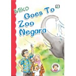 (2) MIKO GOES TO ZOO NEGARA