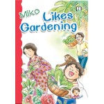 (2) MIKO LIKES GARDENING